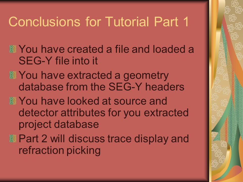 Conclusions for Tutorial Part 1