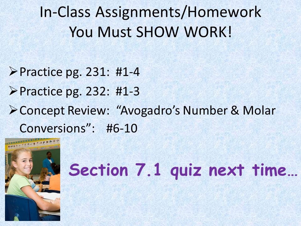 In-Class Assignments/Homework You Must SHOW WORK!