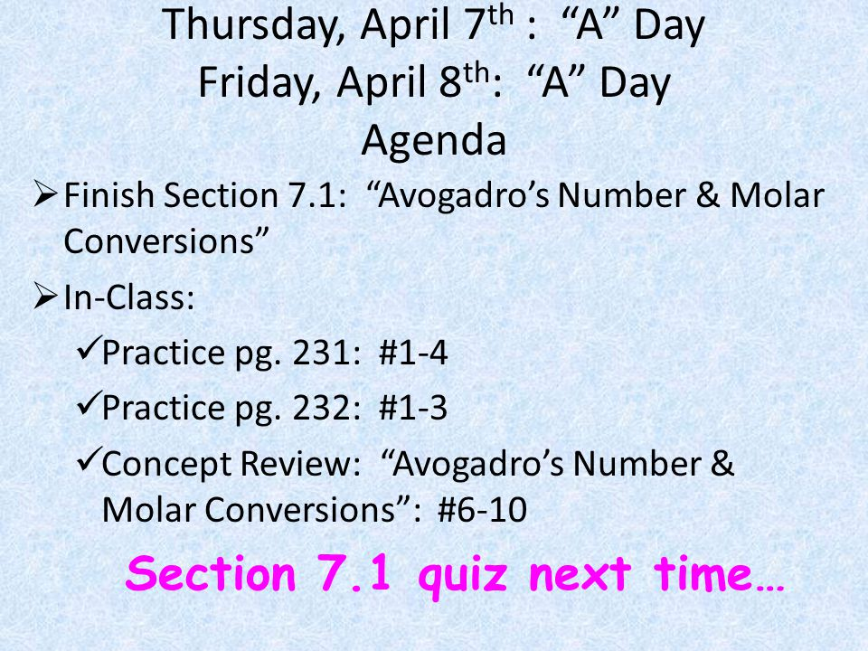 Thursday, April 7th : A Day Friday, April 8th: A Day Agenda