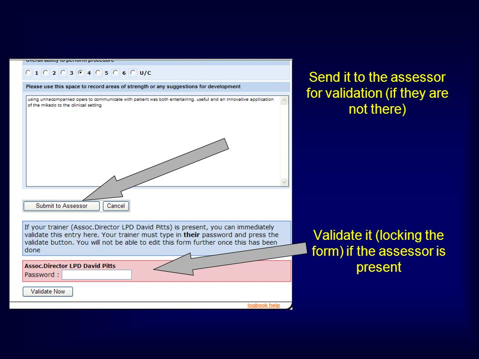 Validate it (locking the form) if the assessor is present