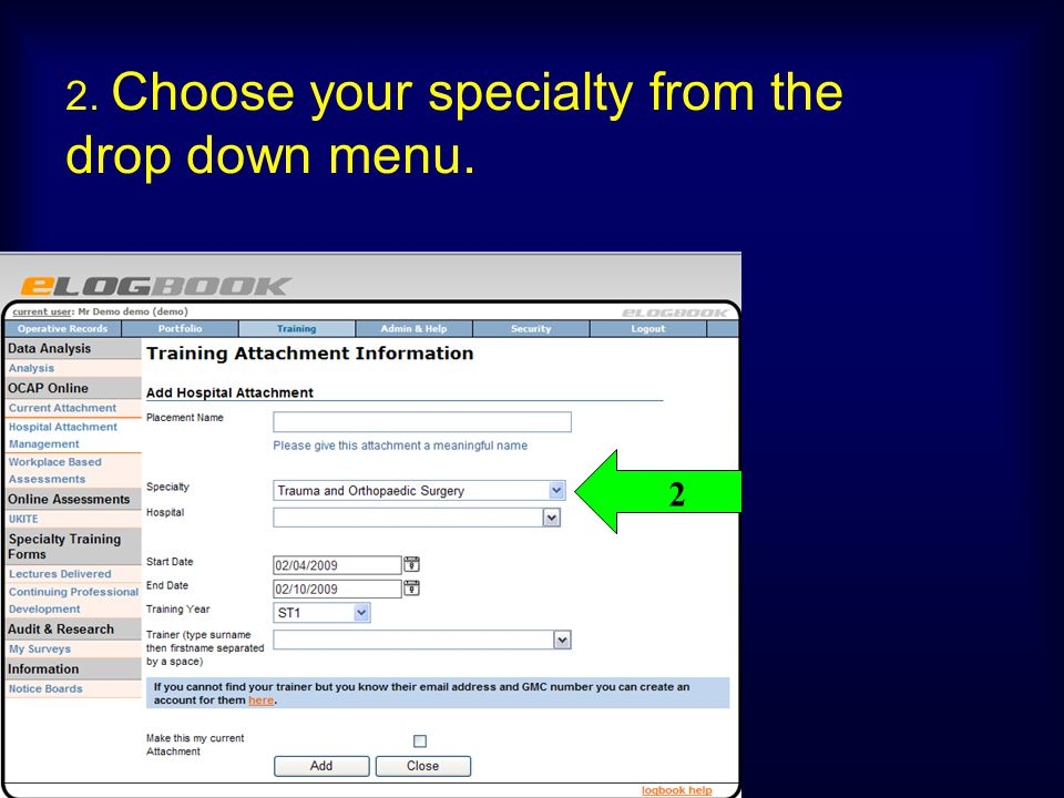 2. Choose your specialty from the drop down menu.
