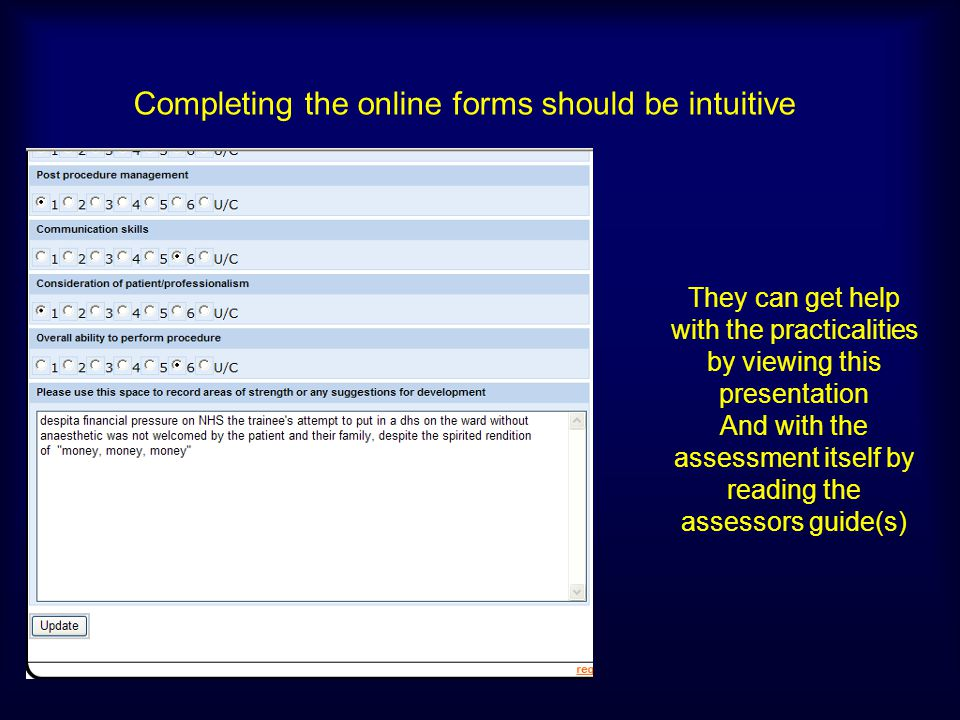 Completing the online forms should be intuitive