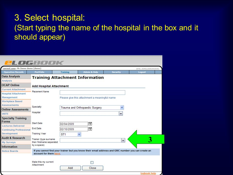 3. Select hospital: (Start typing the name of the hospital in the box and it should appear)