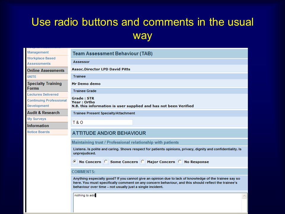 Use radio buttons and comments in the usual way