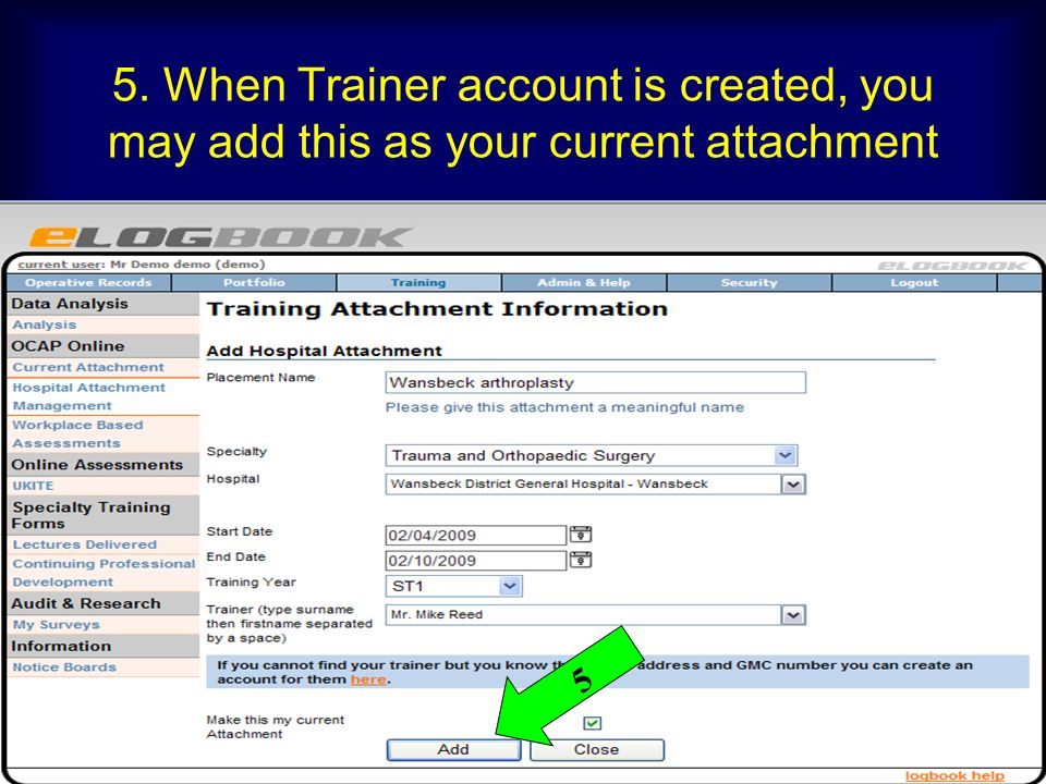 5. When Trainer account is created, you may add this as your current attachment