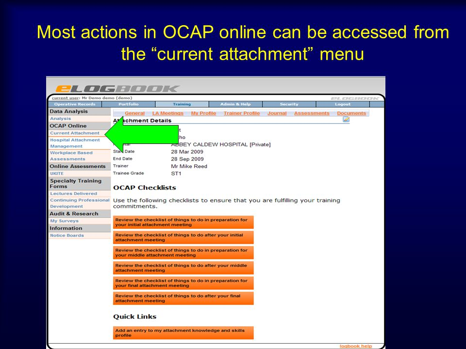 Most actions in OCAP online can be accessed from the current attachment menu