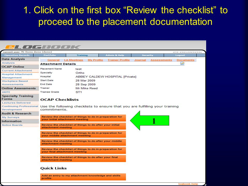 1. Click on the first box Review the checklist to proceed to the placement documentation