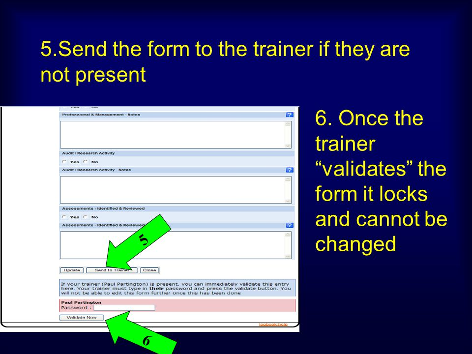 5.Send the form to the trainer if they are not present