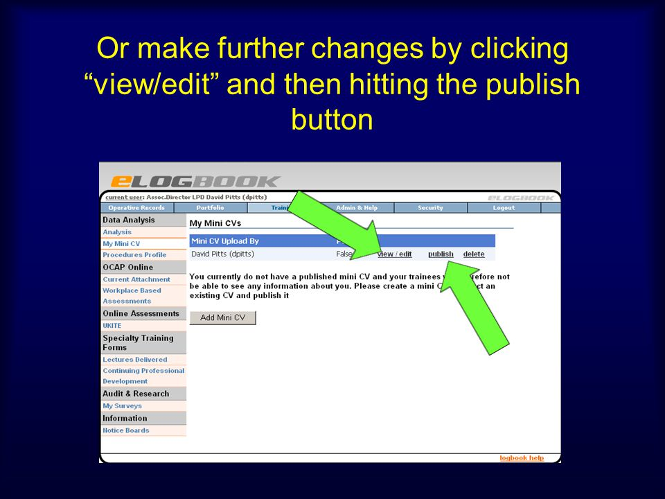 Or make further changes by clicking view/edit and then hitting the publish button
