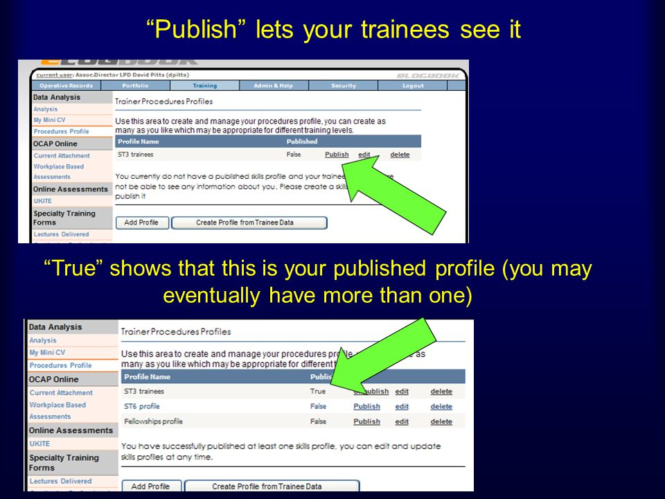 Publish lets your trainees see it