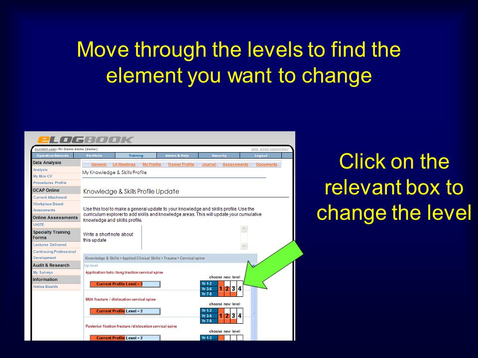 Move through the levels to find the element you want to change