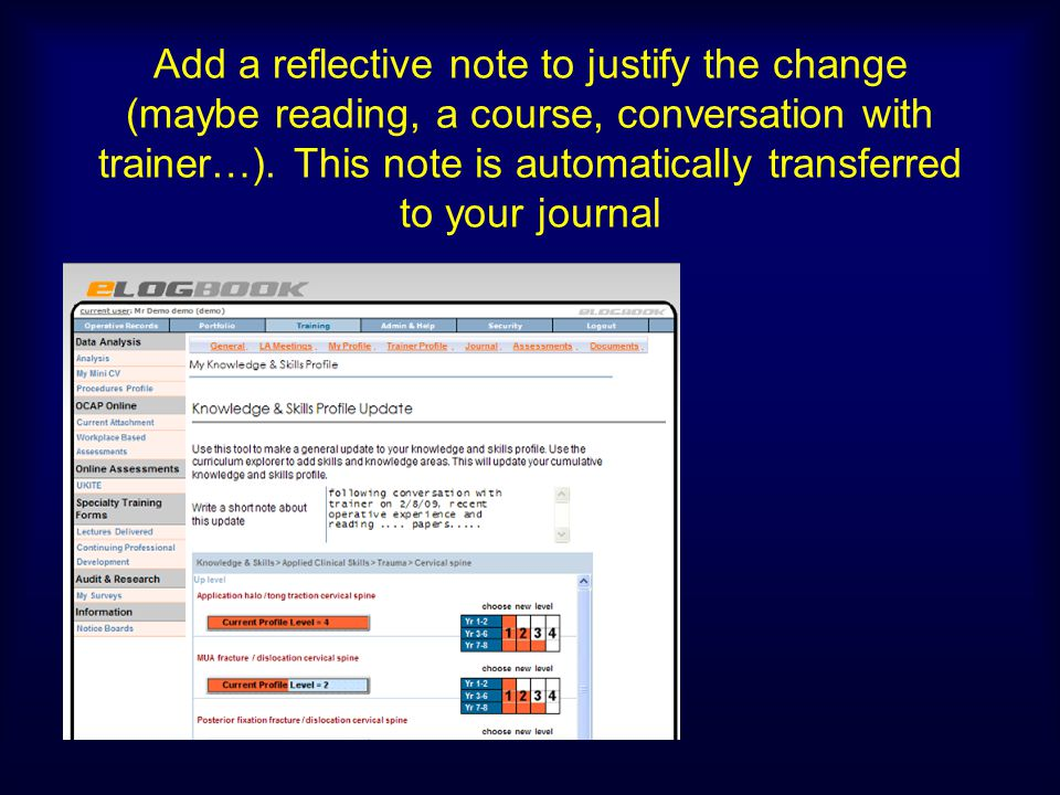Add a reflective note to justify the change (maybe reading, a course, conversation with trainer…).