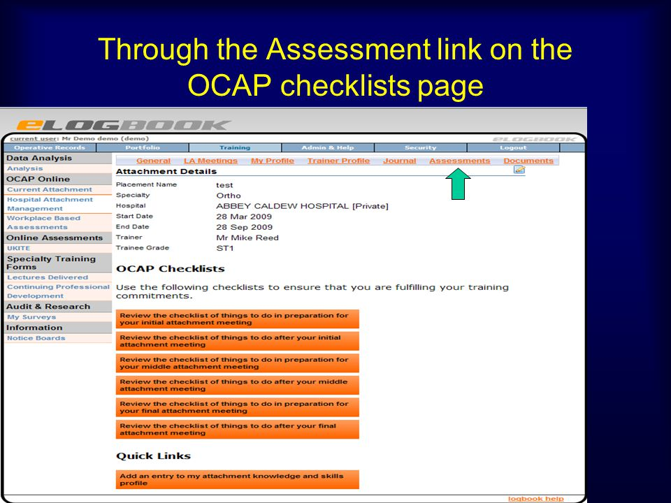 Through the Assessment link on the OCAP checklists page