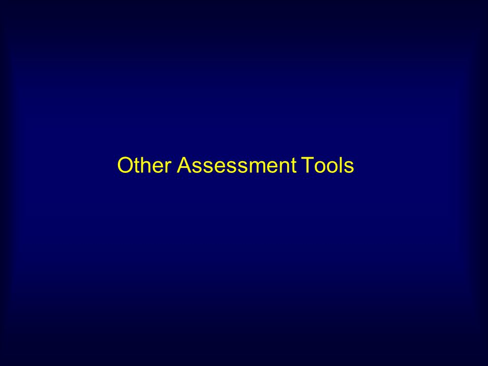 Other Assessment Tools