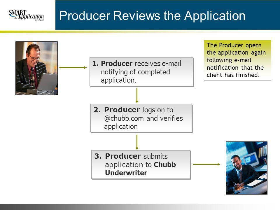 Producer Reviews the Application