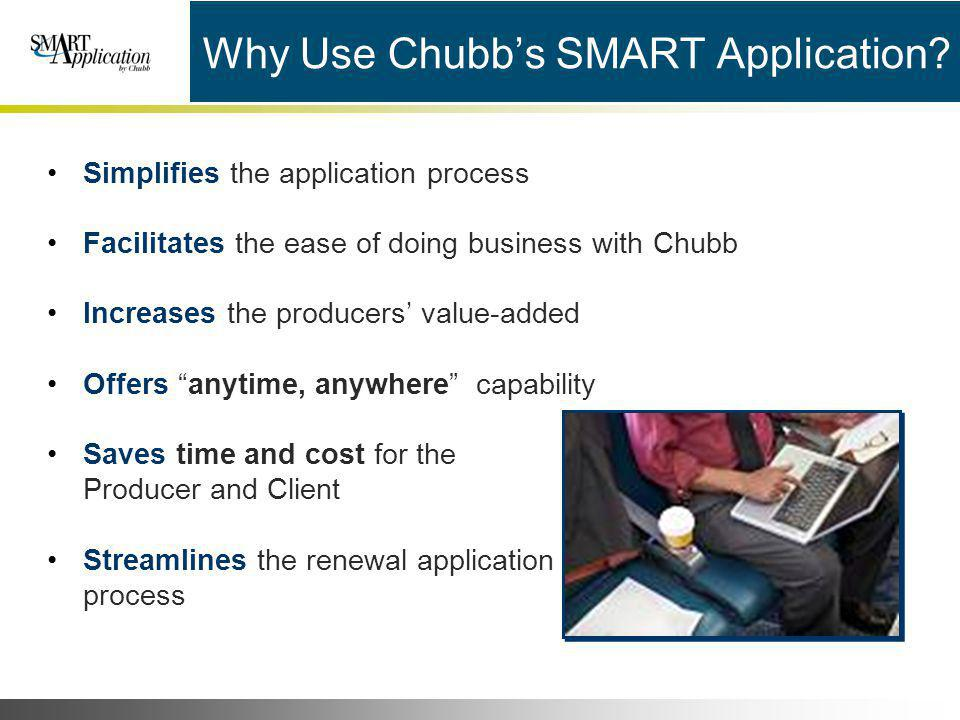 Why Use Chubb's SMART Application