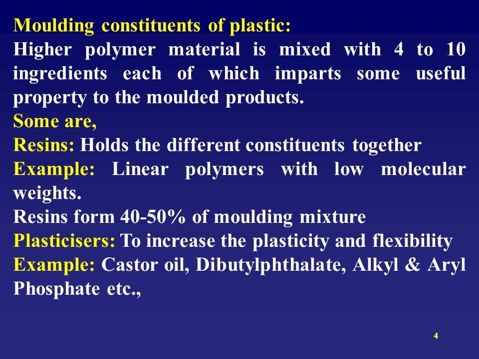 Moulding constituents of plastic: