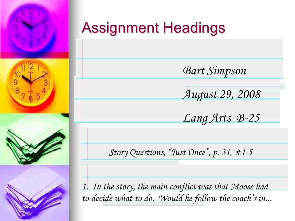 Assignment Headings Bart Simpson August 29, 2008 Lang Arts B-25