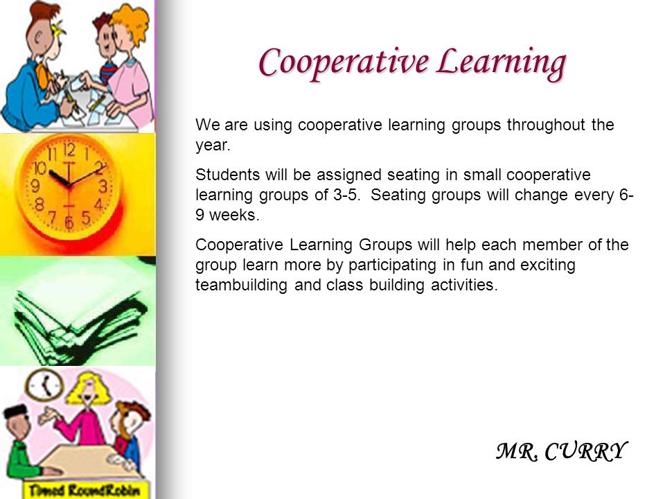 Cooperative Learning MR. CURRY