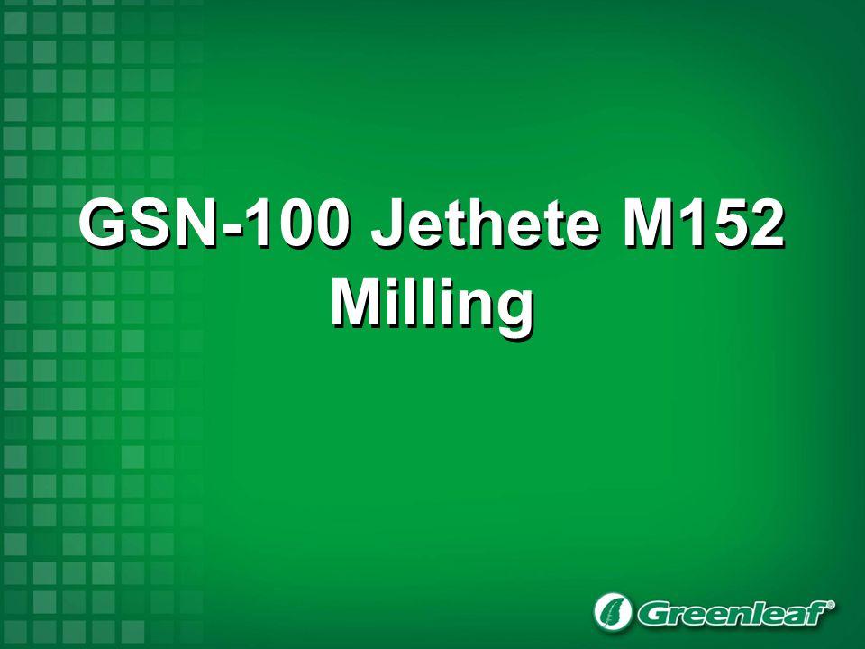GSN-100 Jethete M152 Milling