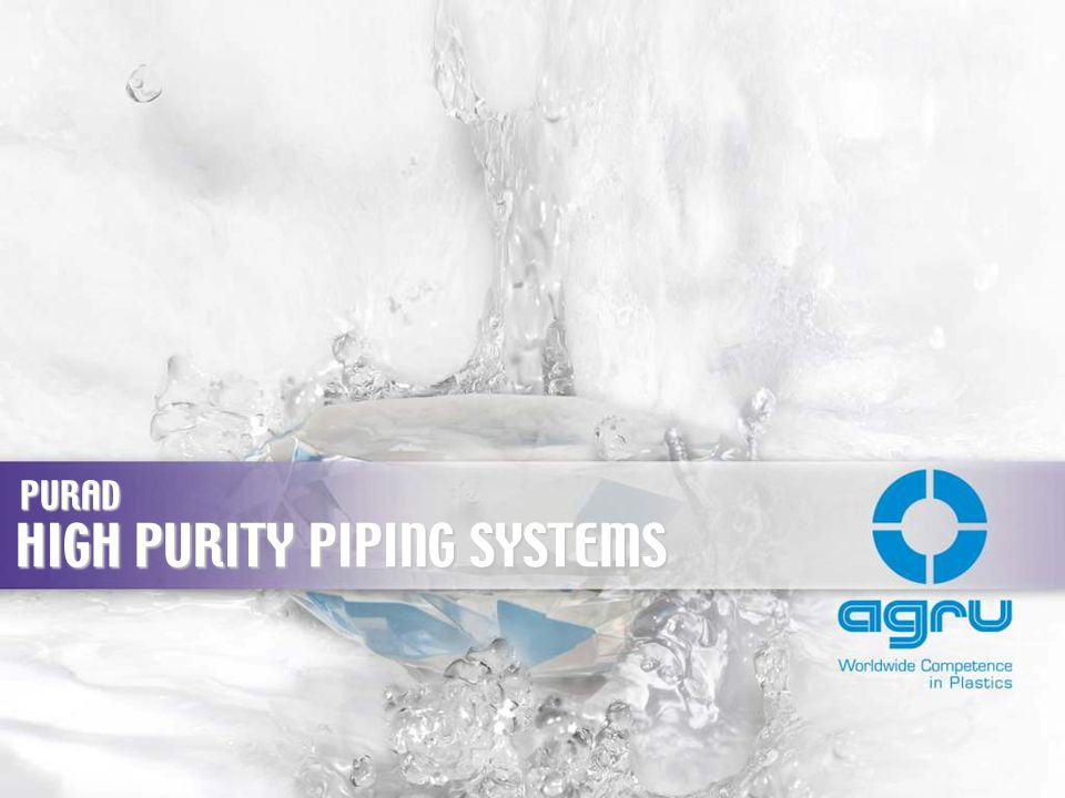 HIGH PURITY PIPING SYSTEMS