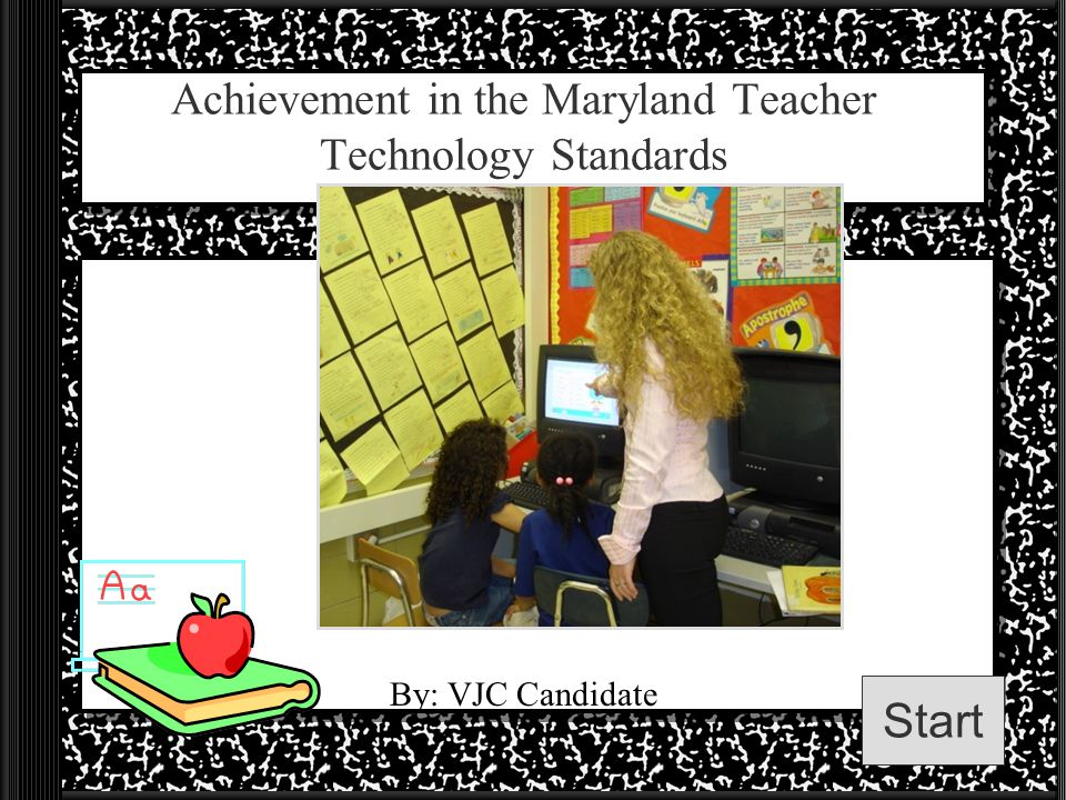Achievement in the Maryland Teacher Technology Standards