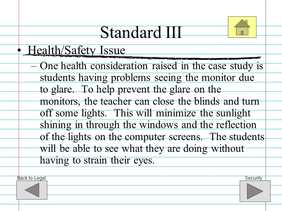Standard III Health/Safety Issue