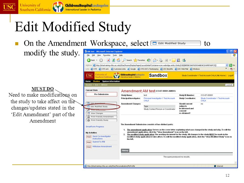 Edit Modified Study On the Amendment Workspace, select to modify the study.