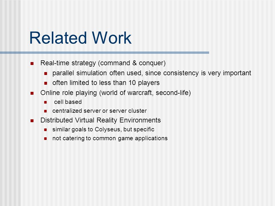Related Work Real-time strategy (command & conquer)