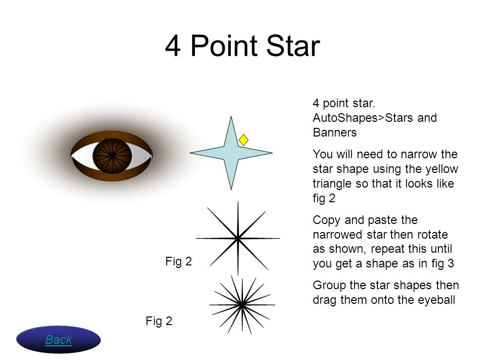 4 Point Star 4 point star. AutoShapes>Stars and Banners
