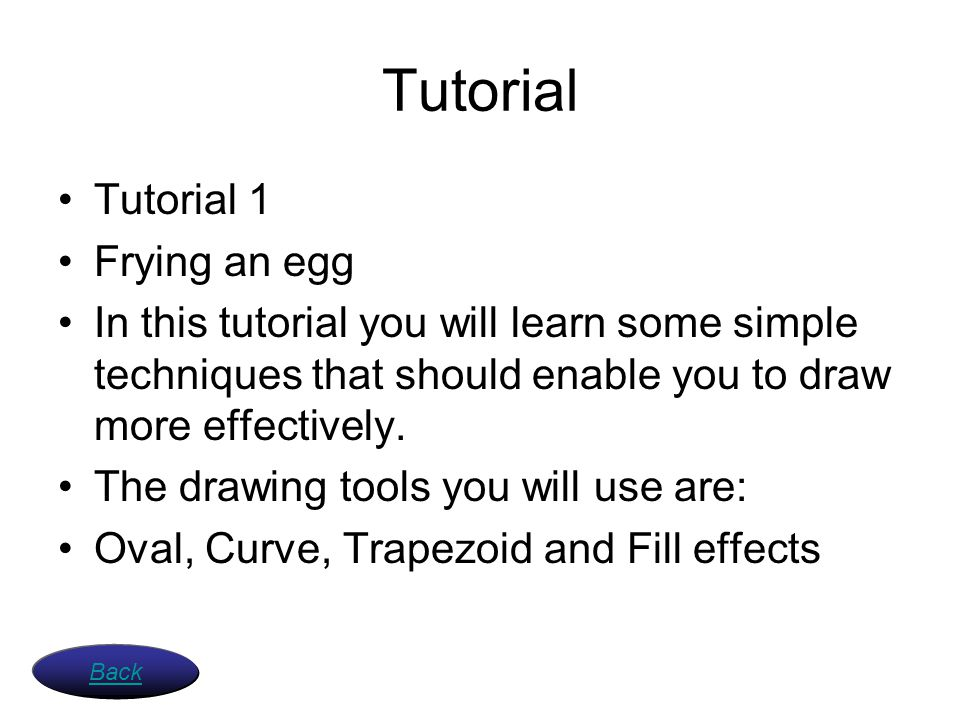Tutorial Tutorial 1 Frying an egg