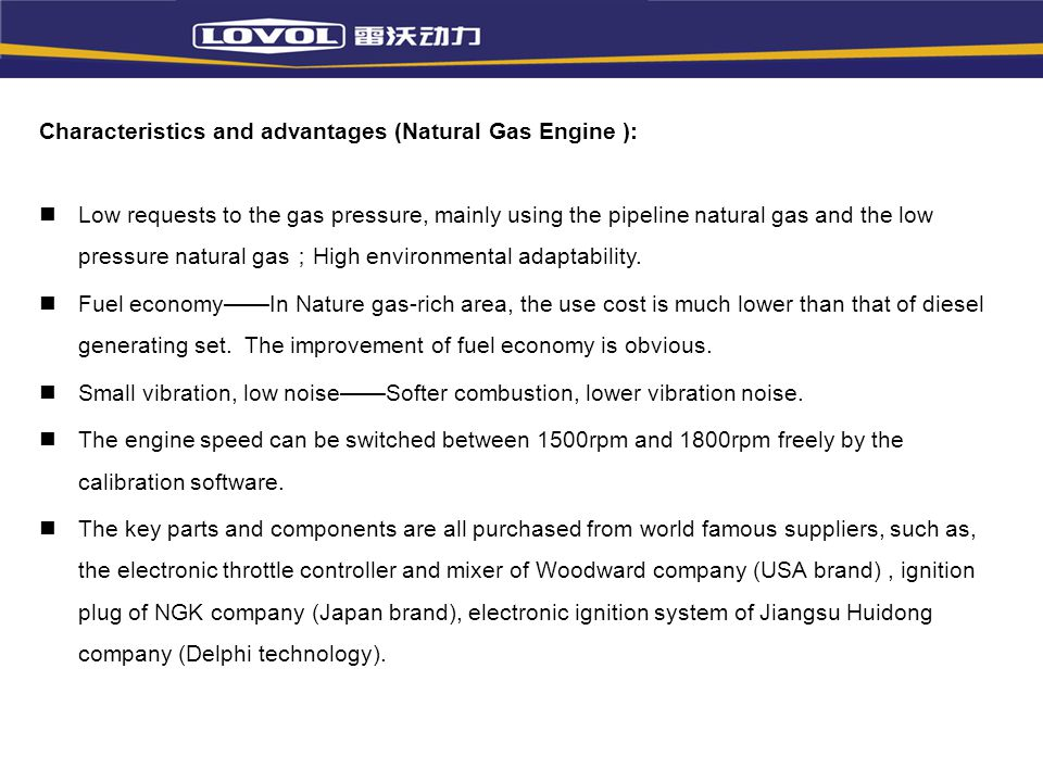 Characteristics and advantages (Natural Gas Engine ):