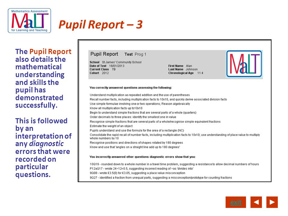Pupil Report – 3 The Pupil Report also details the mathematical understanding and skills the pupil has demonstrated successfully.