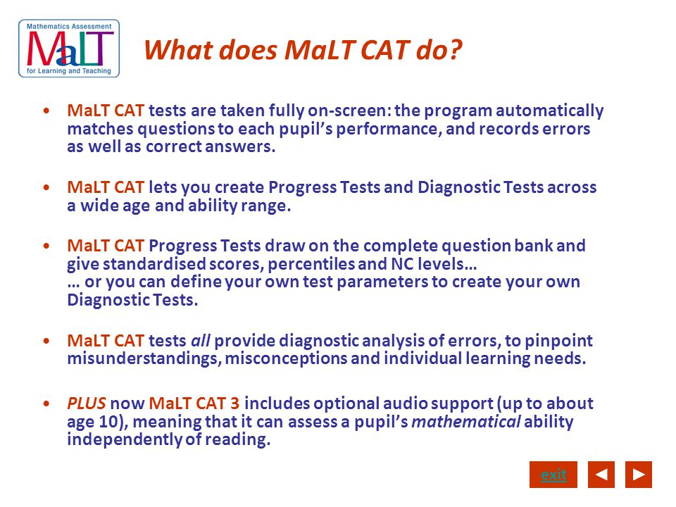 What does MaLT CAT do