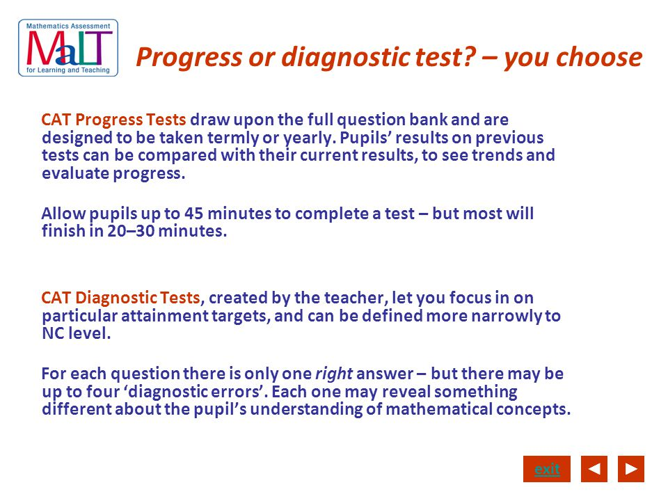 Progress or diagnostic test – you choose
