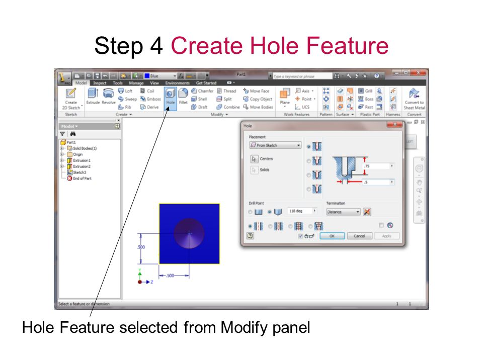 Step 4 Create Hole Feature