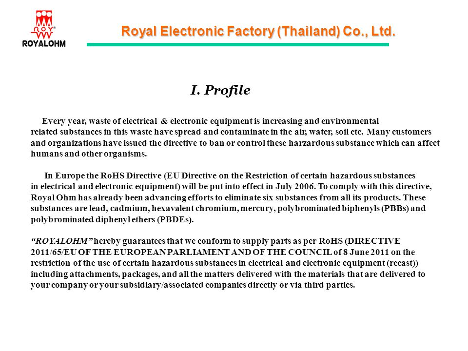 I. Profile Every year, waste of electrical & electronic equipment is increasing and environmental.