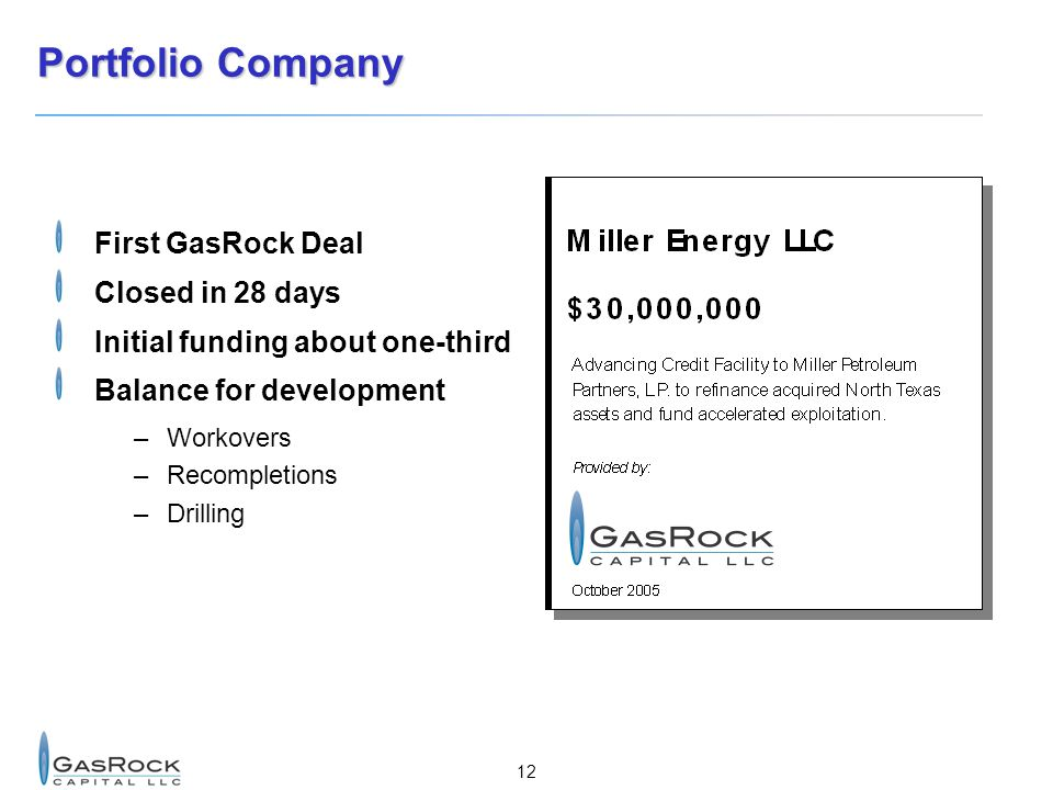 Portfolio Company First GasRock Deal Closed in 28 days
