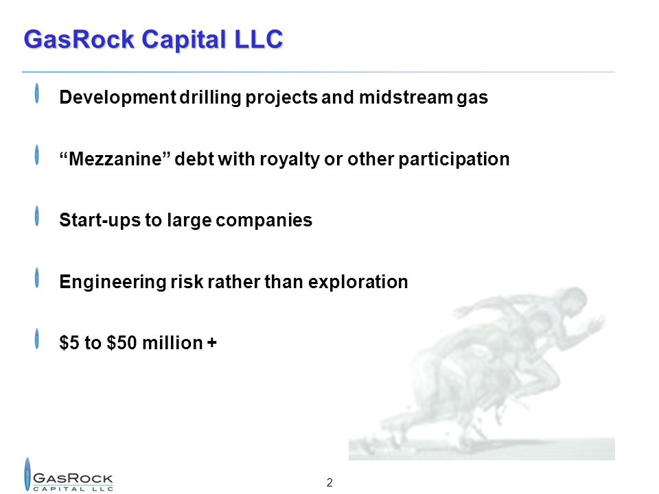 GasRock Capital LLC Development drilling projects and midstream gas