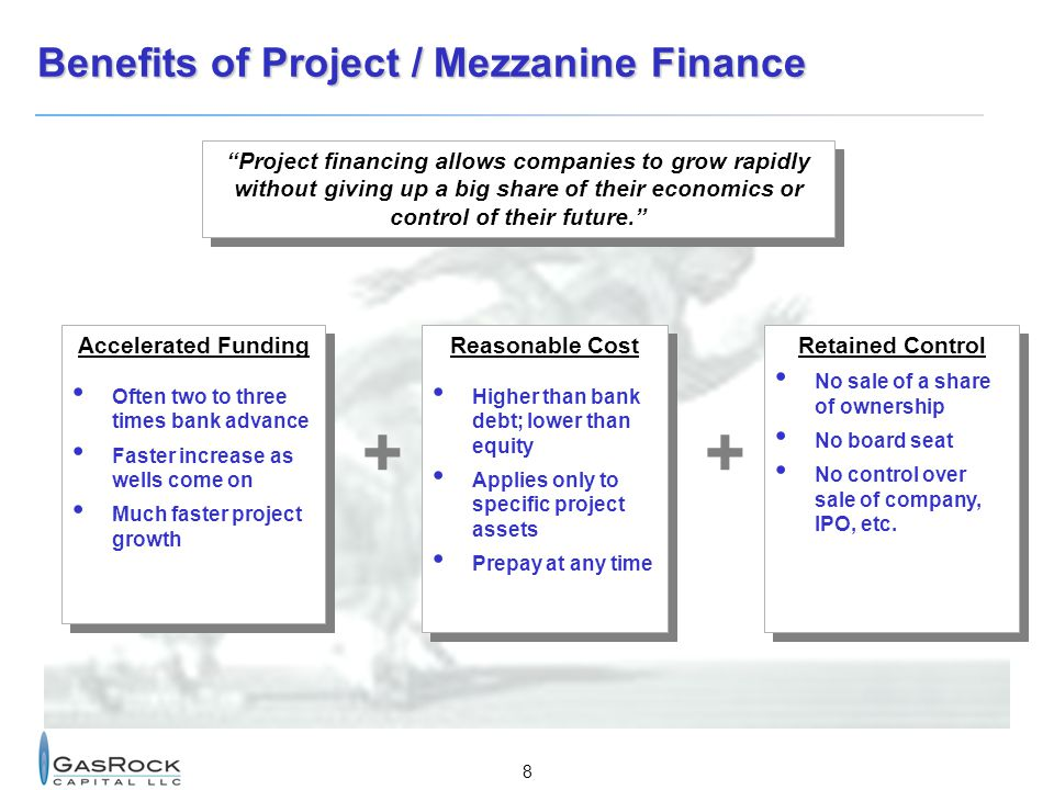 Benefits of Project / Mezzanine Finance