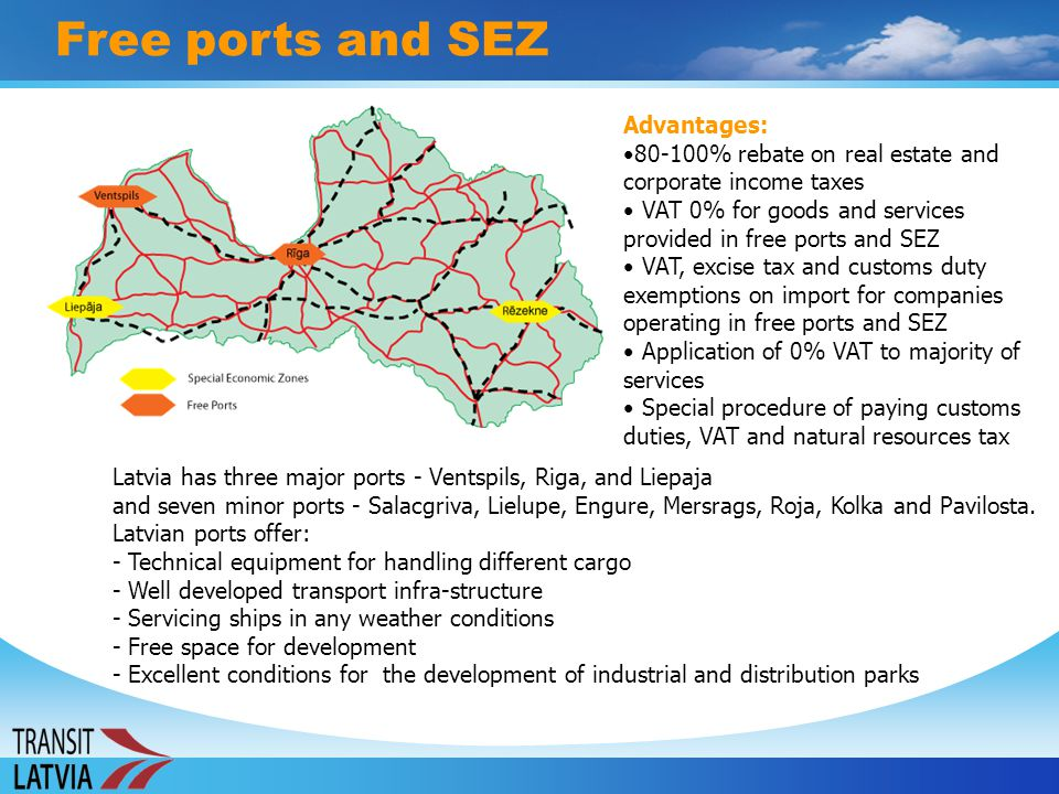 Free ports and SEZ Advantages: