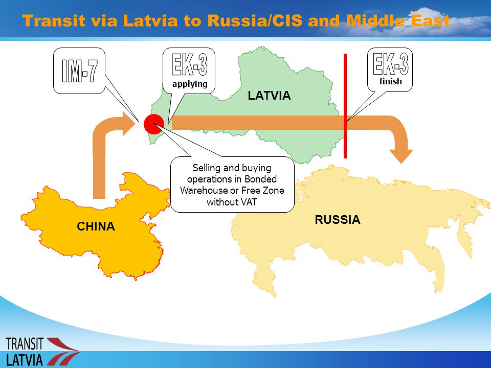 Transit via Latvia to Russia/CIS and Middle East