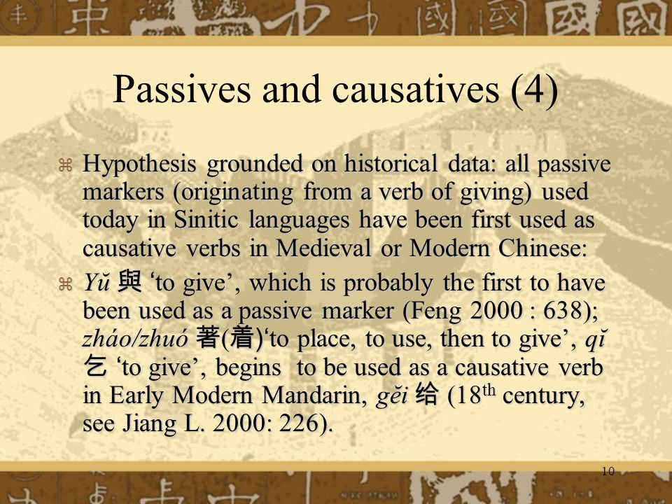 Passives and causatives (4)