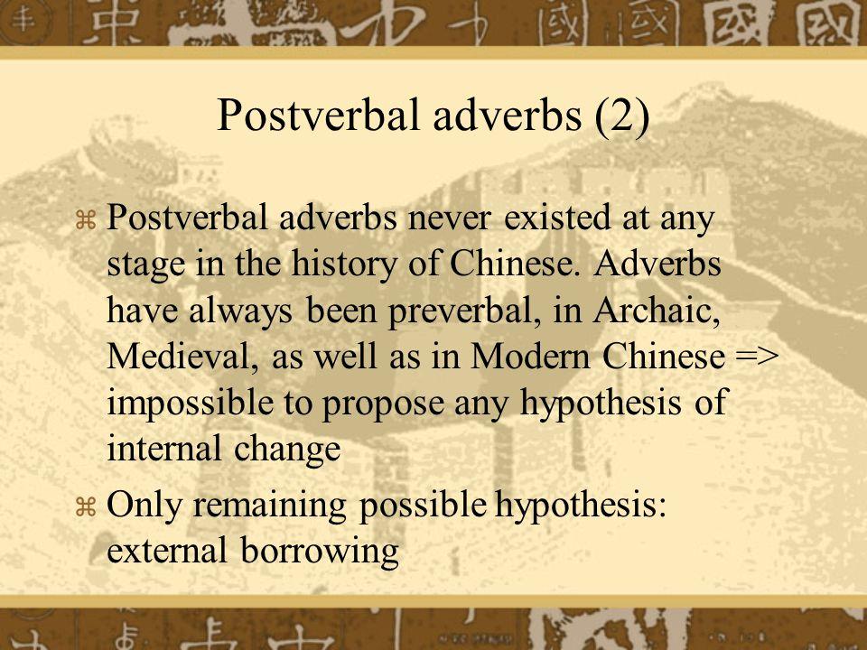 Postverbal adverbs (2)