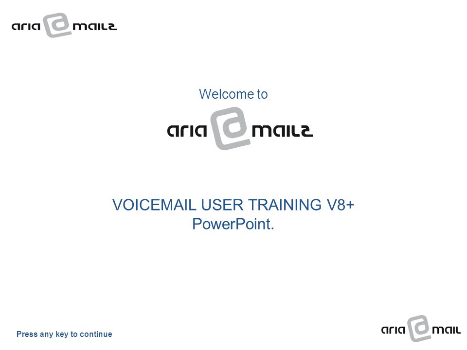 VOICEMAIL USER TRAINING V8+