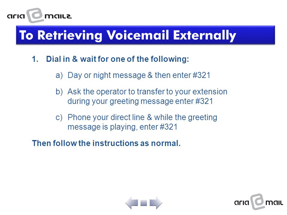 To Retrieving Voicemail Externally