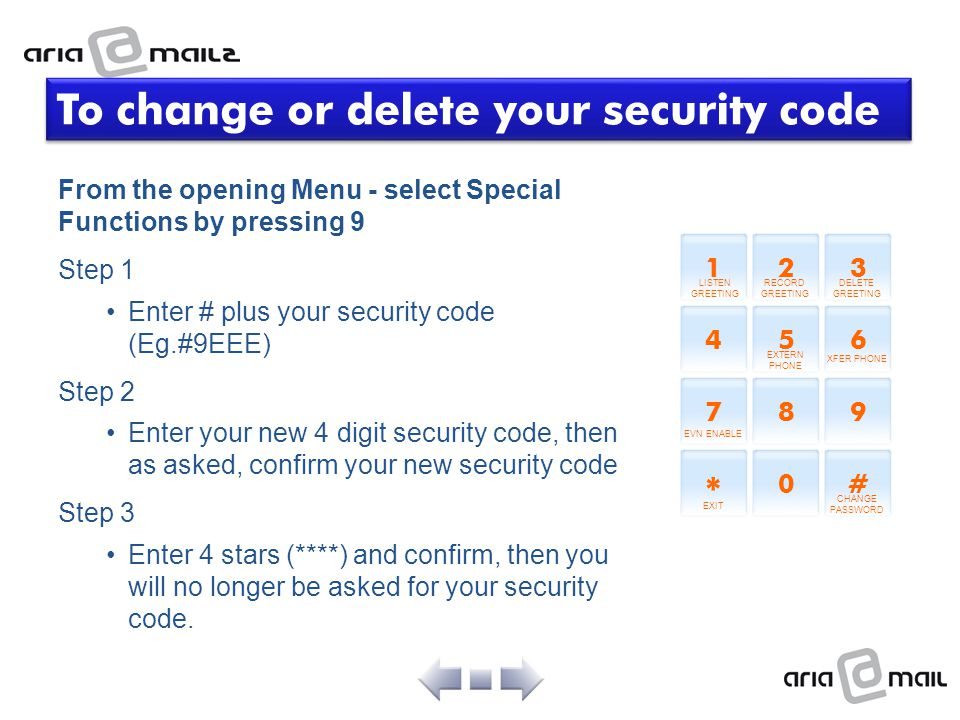 To change or delete your security code