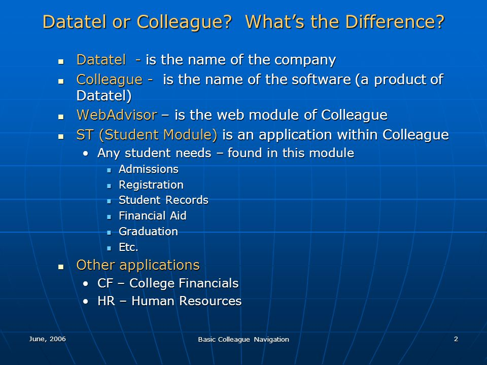 Datatel or Colleague What's the Difference