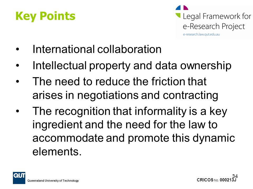 Key Points International collaboration. Intellectual property and data ownership.