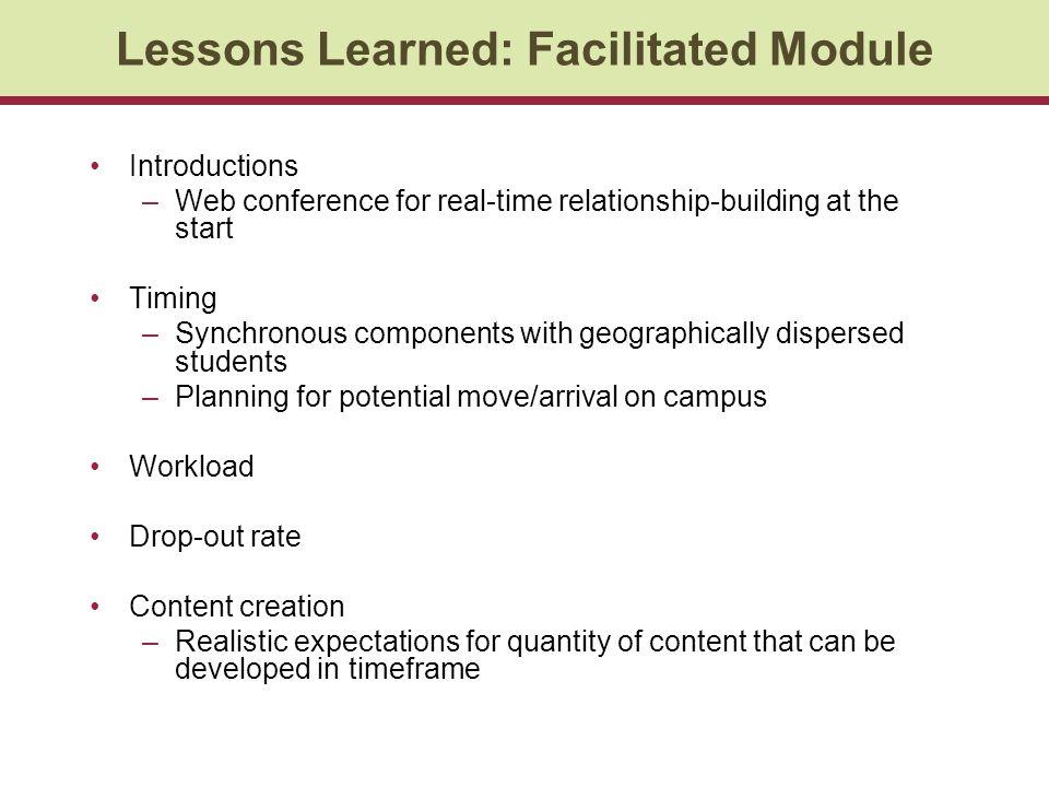 Lessons Learned: Facilitated Module